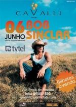 Bob Sinclar no Cavalli Club dia 6 de Junho