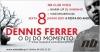 Dennis Ferrer - Sexta-feira, dia 8 de Junho @ Noite Biba Club